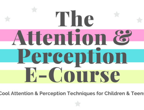 Coming Soon…The Attention & Perception E-Course